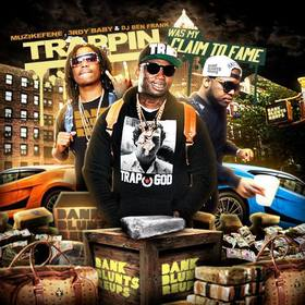Trappin Was My Claim To Fame Muzik Fene front cover
