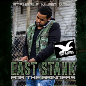 Struggle Music Vol. 1 East Stank front cover