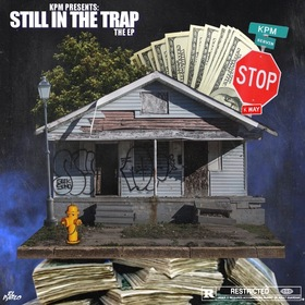 Still In The Trap EP KPM front cover