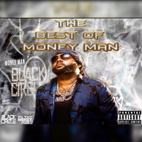 The Best of Money Man Filthy Money Mixtapes front cover