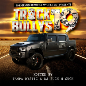 Track Bully's 19 Tampa Mystic front cover