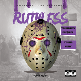 Ruthless Young Leek Fre$h front cover