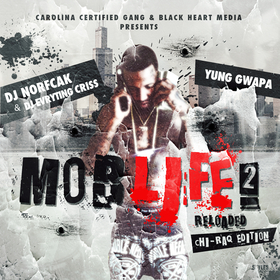 Mob Life 2 Reloaded:Chiraq Edition Yung Gwapa front cover