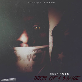 Birth Of A Savage Reek Rose front cover
