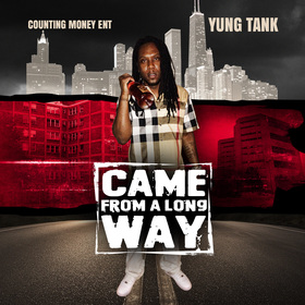 Came from A Long Way Yung Tank front cover