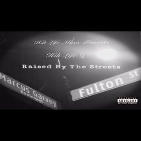 RAISED BY THE STREETS HIH Life Q front cover