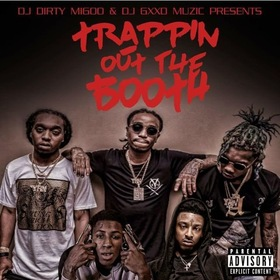 Trappin Out The Booth DJ Big Migoo front cover