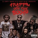 Trappin Out The Booth by Dj Big Migoo