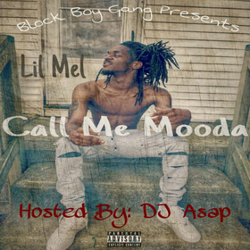 Call Me Mooda Lil Mel front cover
