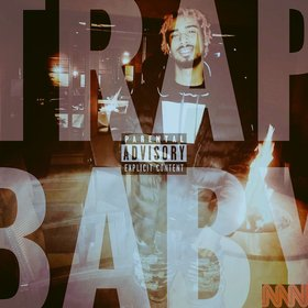 Trap Baby: The Mixtape Trap baby front cover