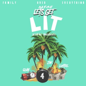 LETS GET LIT FAMILYOVEREVERYTHING front cover