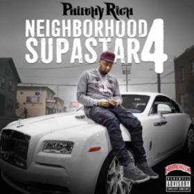 Neighborhood Supastar 4 Philthy Rich front cover