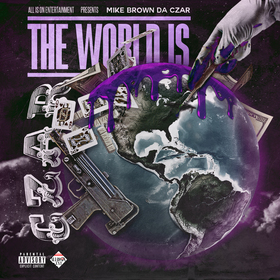 The World Is Czar Mike Brown Da Czar front cover