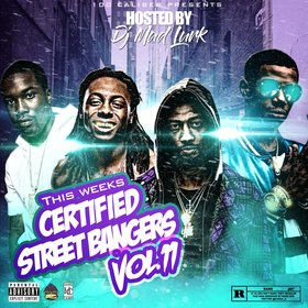 This Week's Certified Street Bangers Vol. 11 DJ Mad Lurk front cover