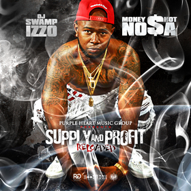 Supply and Profit: Reloaded Money Shot Nosa front cover