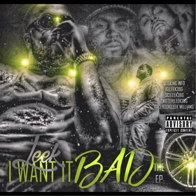 Leek - I Want It Bad The EP MellDopeAF front cover