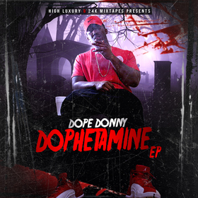 Dope Donny - Dophetamine Ep (Re-Release Dophetamine The Empire front cover