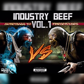 Industry Beef Vol. 1 MoneyBagg Yo vs. Finese2Tymes Filthy Money Mixtapes front cover