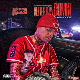 Better Dayz Comin' Spiffie Luciano front cover