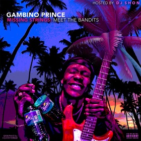 Missing Strings: Meet The Bandits Gambino Prince  front cover