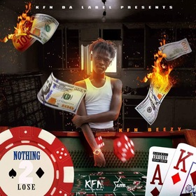 Nothing 2 Lose KFN Beezy front cover