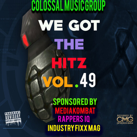 We Got The Hitz Vol.49 Presented By CMG Colossal Music Group front cover
