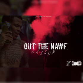 Out The Nawf Saxxon front cover