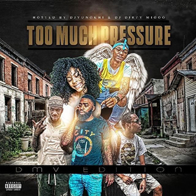 TooMuchPressure (DMV Edition) DjYungKhi front cover