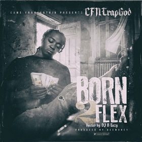Born To Flex CFN TrapGod front cover