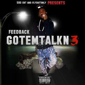 Got Em Talkin 3 FeedBack front cover