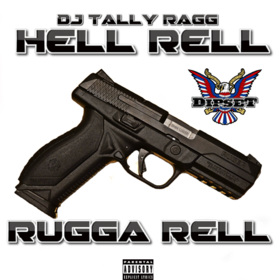 Hell Rell - Rugga Rell DJ Tally Ragg front cover