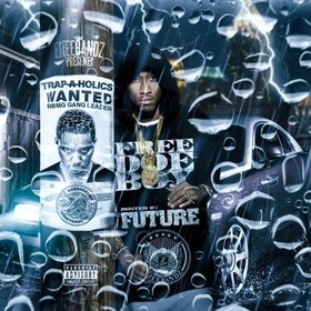 Free Doe Boy (Hosted By Future) Trap-A-Holics front cover
