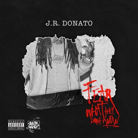 Fear What They Don't Know J.R. Donato front cover