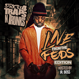 Strictly 4 The Traps N Trunks (Live From The Feds Edition) Traps-N-Trunks front cover