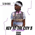 key To The City 3 by Lil Mondo