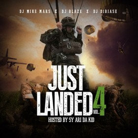 Just Landed 4 (Hosted By Sy Ari Da Kid) DJ Mike Mars front cover