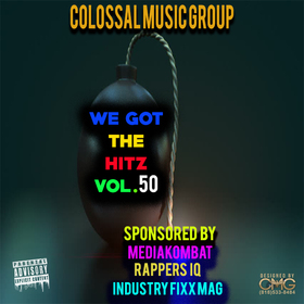 We Got The Hitz Vol.50 Presented By CMG Colossal Music Group front cover