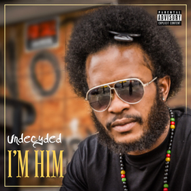 I'm Him Undecyded  front cover
