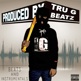 Beats And Instrumentals Tru Go Getta front cover