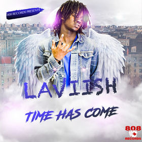 TIME HAS COME LAVIISH front cover