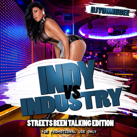 Dj Young Cee- Indy Vs Industry (Streets Been Talking Edition) vol 2 Dj Young Cee front cover