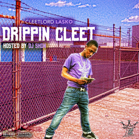 Drippin Cleet CleetLord Lasko front cover