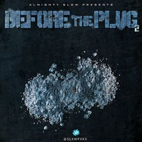 Before The Plug 2 DJ Almighty Slow front cover