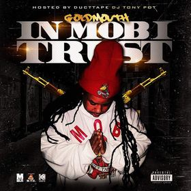 In Mob I Trust GoldMouthDTC front cover