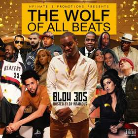Blow 305 - The Wolf Of All Beats DJ Infamous front cover