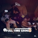Full Time Grind 2 by Jer-Z Boy$