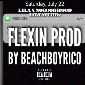 Lil A X NoGoodHood X Lil Tay The 6- Flexin (Prod.By Beach Boy Rico) DJ Konnect  front cover