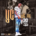 YC Wit Me 30 Glizzy front cover