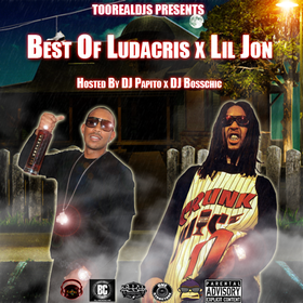 Best Of Ludacris x Lil Jon  DJ Papito front cover
