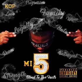 K.O.P Presents Money Issues 5: Blind To The Facts KOP front cover